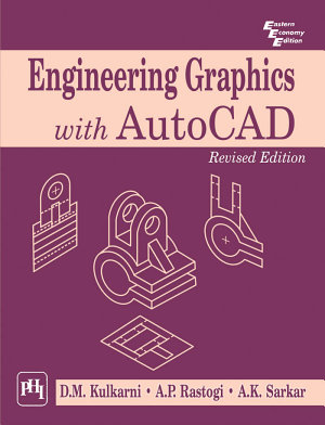 ENGINEERING GRAPHICS WITH AUTOCAD PDF