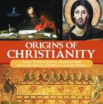 Origins of Christianity | Early Christian History | Rome for Kids | 6th Grade History | Children's Ancient History