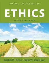 Ethics: Theory and Practice, Edition 11