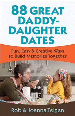 88 Great Daddy Daughter Dates