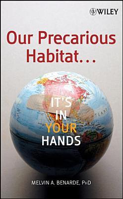 Our Precarious Habitat     It s In Your Hands PDF