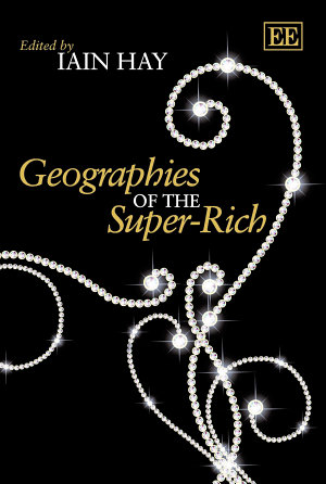 Geographies of the Super rich