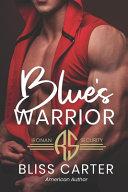 Blue s Warrior