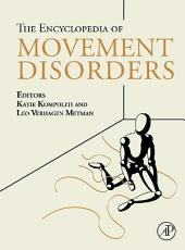 Encyclopedia of Movement Disorders: Volume 1
