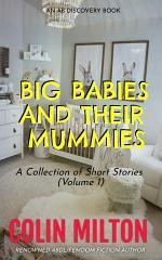 Big Babies and Their Mummies (Vol 1)