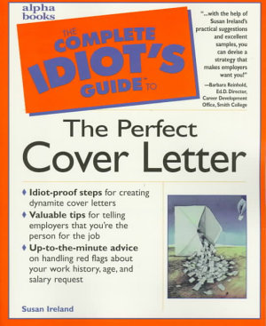 The Complete Idiot s Guide to the Perfect Cover Letter