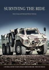 Surviving the Ride: A Pictorial History of South African-Manufactured Armoured Vehicles