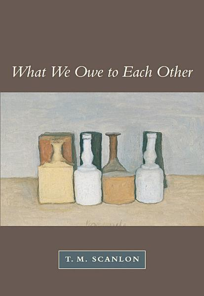 Download What We Owe to Each Other Book
