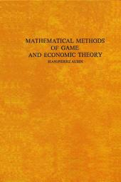 Mathematical Methods of Game and Economic Theory: Edition 2