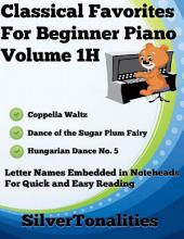 Classical Favorites for Beginner Piano Volume 1 H