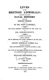 Lives of the British Admirals: Containing an Accurate Naval History, from the Earliest Periods. The Naval History Continued to the Year 1779, Volume 6