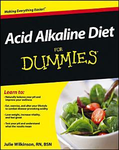 Acid Alkaline Diet For Dummies Book