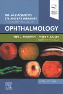 The Massachusetts Eye and Ear Infirmary Illustrated Manual of Ophthalmology PDF