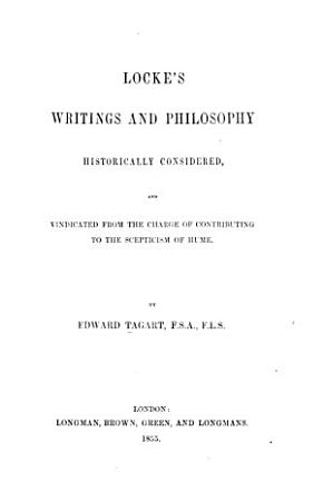 Locke s Writings and Philosophy Historically Considered PDF