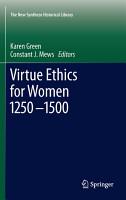 Virtue Ethics for Women 1250 1500 PDF