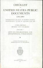 Checklist of United States Public Documents 1789-1909: Lists of congressional and departmental publications