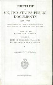 Checklist of United States public documents 1789-1909: congressional: to close of Sixtieth Congress; departmental: to end of calendar year 1909, Volume 1