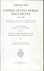 Checklist of United States Public Documents  1789 1909  Lists of congressional and departmental publications PDF