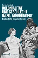 Kolonialit  t und Geschlecht im 20  Jahrhundert PDF