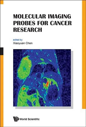 Molecular Imaging Probes for Cancer Research PDF