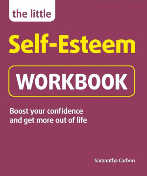 The Little Self Esteem Workbook