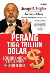 Perang Tiga Triliun Dolar: Bencana Ekonomi di Balik Invasi Amerika ke Irak