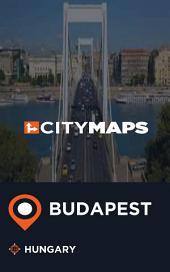 City Maps Budapest Hungary