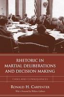 Rhetoric in Martial Deliberations and Decision Making PDF