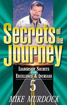 Secrets Of The Journey  Volume 5 PDF