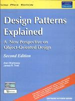 Design Patterns Explained: A New Perspective on Object-Oriented Design, 2/e