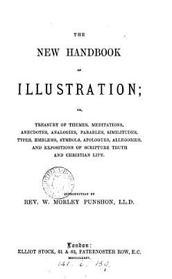 The new handbook of illustration  or  Treasury of themes  meditations   c   signed E S P    PDF