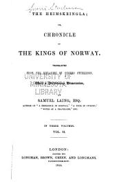 The Heimskringla: Or, Chronicle of the Kings of Norway, Volume 2