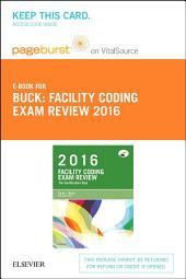 Facility Coding Exam Review 2016 - E-Book: The Certification Step