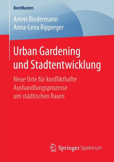 Urban Gardening und Stadtentwicklung PDF