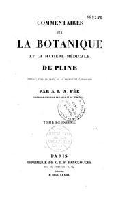 Commentaires sur la botanique et la matière médicale de Pline