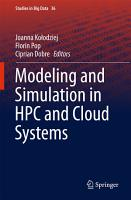 Modeling and Simulation in HPC and Cloud Systems PDF