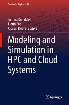 Modeling and Simulation in HPC and Cloud Systems