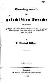 Elementargrammatik der griechischen Sprache nebst griechischen und deutschen Übersetzungsaufgaben (usw.) 10. Aufl