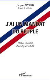 J'ai un mandat du peuple : Propos insolents d'un député rebelle