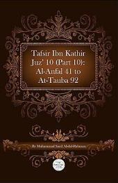 Tafsir Ibn Kathir Juz' 10 (Part 10): Al-Anfal 41 to At-Tauba 92