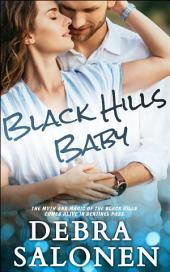 Black Hills Baby: a Hollywood-meets-the-real-wild-west contemporary romance series