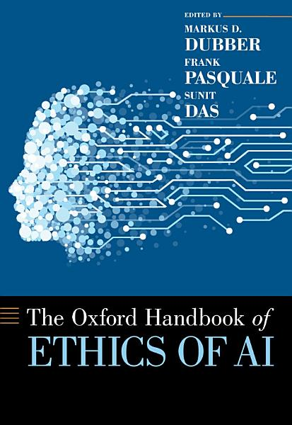 Download The Oxford Handbook of Ethics of AI Book