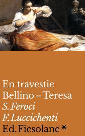 En travestie: Bellino – Teresa