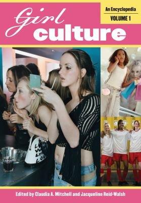 Girl Culture  An Encyclopedia  2 Volumes  PDF