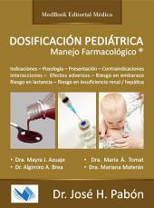 DOSIFICACIÓN PEDIÁTRICA: Manejo Farmacológico