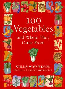 100 Vegetables and Where They Came From PDF