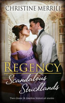 Regency Scandalous Stricklands a Kiss Away from Scandal How Not to Marryan Earl PDF