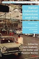 Italian Industrial Literature and Film