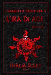 L'Ira di Ade (L'Esercito degli Dei #4): #Eithè