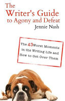The Writer s Guide to Agony and Defeat